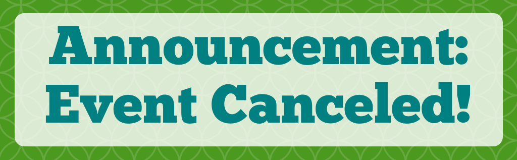 Copy of Annoucement_Event Canceled!