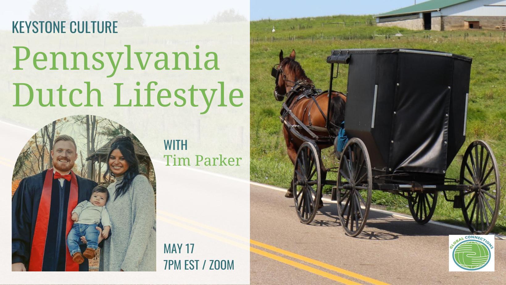Keystone Culture: Pennsylvania Dutch Lifestyle